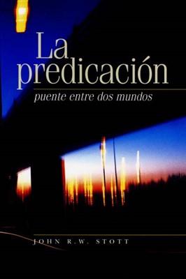 PREDICACION  PUENTE ENTRE DOS MUNDOS (Rústica) [Libro]