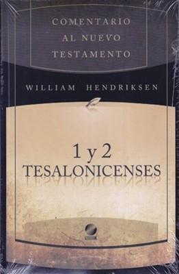 Comentario al Nuevo Testamento: 1 y 2 Tesalonicenses (Tapa Dura) [Libro]