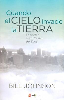 CUANDO EL CIELO INVADE A LA TIERRA (Rústica) [Libro]