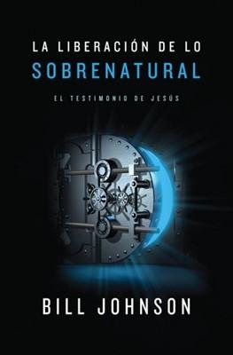LIBERACION DE LO SOBRENATURAL (Rústica) [Libro]