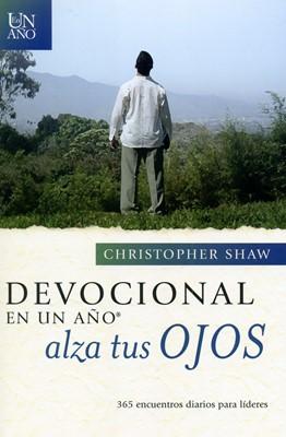 DEVOCIONAL EN UN AÑO: ALZA TUS OJOS TR (Rústica) [Libro]