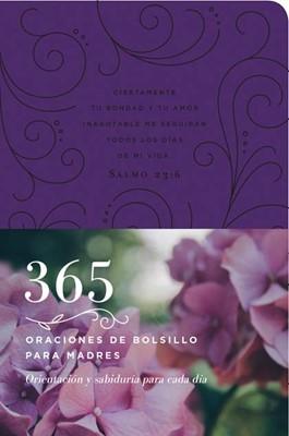 365 ORACIONES PARA MADRES (piel) [Libro]