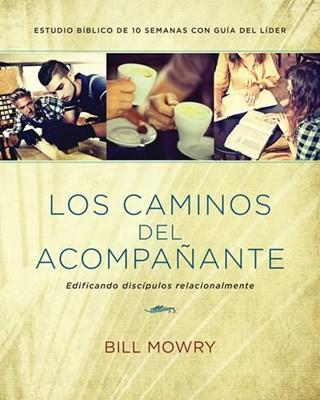 CAMINOS DEL ACOMPAÑANTE (Rústica) [Libro]