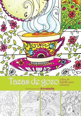 Tazas de Gozo (Rústica) [Libro]