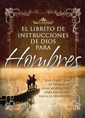 El Librito de Instrucciones de Dios para Hombres (Rústica) [Libro Bolsillo]