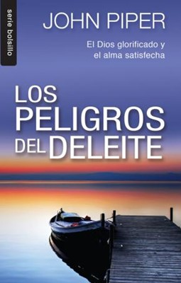 Peligros del Deleite Bolsillo (Rústica) [Libro]