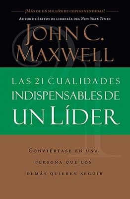 21 CUALIDADES INDISPENSABLES LIDER
