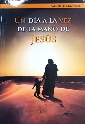 Un día a la vez de la mano de Jesús (rústica) [Libro]