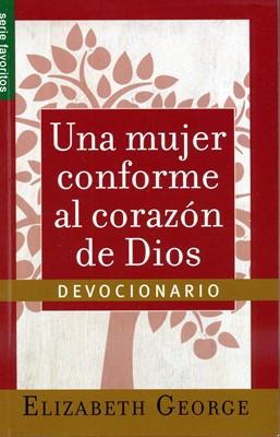 Una mujer conforme al corazón de Dios - Devocionario [Libro]