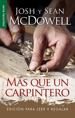 Más que un Carpintero (Rústica) [Libro Bolsillo]