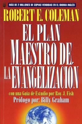 El Plan Maestro de la Evangelización (Rústica) [Libro]