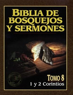 Biblia De Bosquejos y Sermones: 1 y 2 Corintios (Rústica) [Libro]