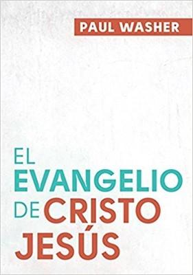 El Evangelio De Cristo Jesús [Libro]