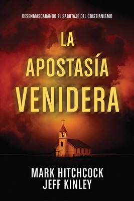 La Apostasía Venidera