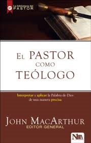 El Pastor como Teólogo (Tapa rústica suave)