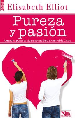 Pureza y Pasión (Rustico) [Libro]