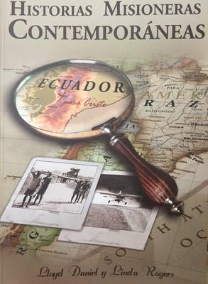 Historias Misioneras Contemporáneas [Libro]
