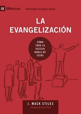 La Evangelización (Tapa rústica suave)