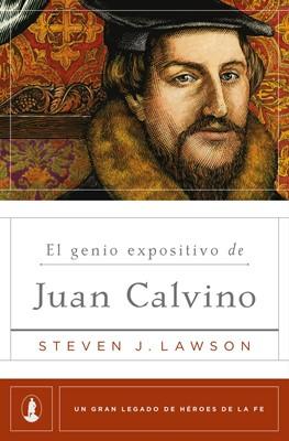 El Genio Expositivo de Juan Calvino [Libro]