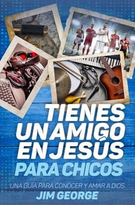 Tienes Un Amigo En Jesús Para Chicos [Libro]