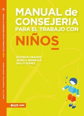 Manual de Consejería para el Trabajo con Niños (Rústica) [Libro]