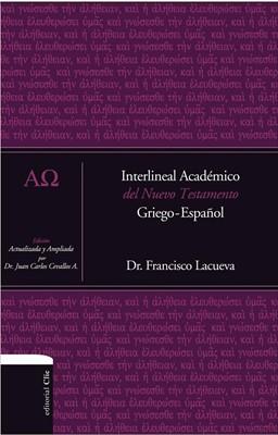 Interlineal Académico del Nuevo Testamento Griego-Español (Tapa Dura) [Libro]