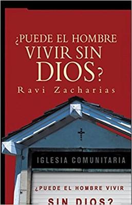 ¿Puede el Hombre Vivir Sin Dios? (Rustico)