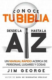 Conoce tu Biblia desde la A hasta la Z