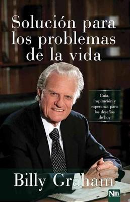 Solución Para Los Problemas de la Vida (Rústica) [Libro]