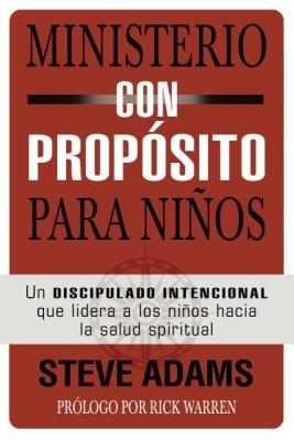 Ministerio Con Propósito para Niños (Rustico) [Libro]