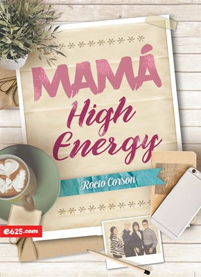 Mamá High Energy (Rustico) [Libro]