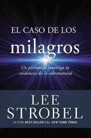El Caso De Los Milagros (Rustico) [Libro]