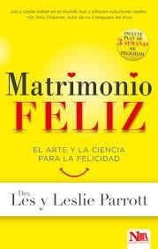 Matrimonio Feliz (Rustico) [Libro]