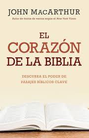 El Corazón de la Biblia (Rustico) [Libro]