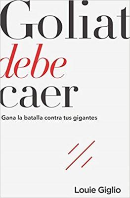 Goliat Debe Caer [Libro]