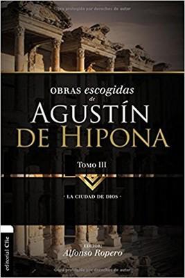 Obras Escogidas De Agustín de Hipona - Tomo 3 (Rústica)