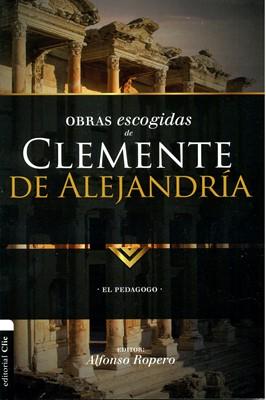 Obras Escogidas de Clemente de Alejandría (Rustica)