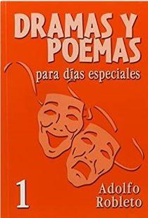 Drama y Poemas Para Dias Especiales 1 (Rustica) [Libro]