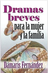 DRAMAS BREVES PARA LA MUJER (Rustica) [Libro]