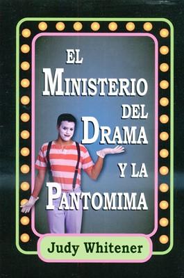 MINISTERIO DEL DRAMA Y LA PANTOMIMA (Rústica) [Libro]