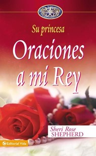 Oraciones A Mi Rey