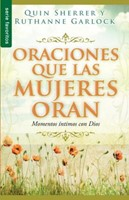 Oraciones que las Mujeres Oran (Rústica) [Libro Bolsillo]