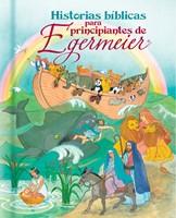 Historias Bíblicas para Principiantes de Egermeier