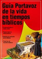 Guía Portavoz de la Vida en Tiempos Bíblicos (Rústica) [Libro]