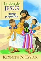 La Vida de Jesús para Niños Pequeños