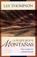 Fe que mueve montañas (Rústica) [Libro]