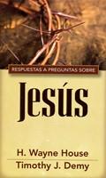 Respuestas a preguntas sobre Jesús (RÚSTICA)