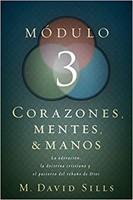 Módulo 3: Corazones, Mentes y Manos (Rústica) [Libro]