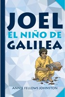Joel El Niño De Galilea