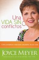 Una Vida Sin Conflictos (Rustica) [Libro]